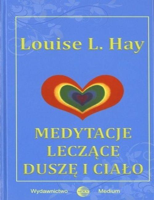 Medytacje leczące dusze i ciało